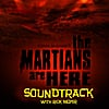 Rick Moyer: The Martians Are Here Soundtrack
