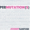 Johnny Sanford: Permutation(s) - EP