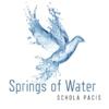 Schola Pacis: Springs of Water