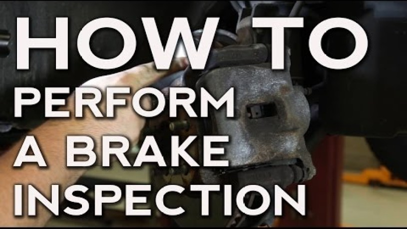 How to Perform a Brake Inspection