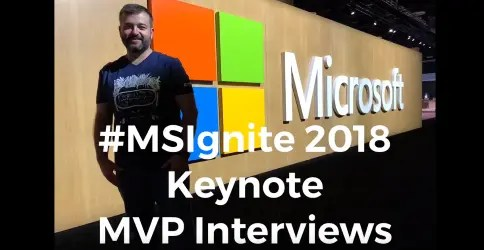 Microsoft Ignite Keynote Interviews with Microsoft MVPs