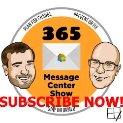 365 Message Center Show Subscribe Now