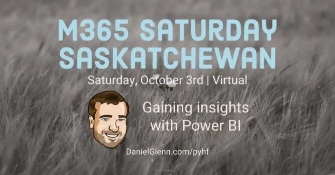 M365 Saskatchewan 2020 #M365Sask