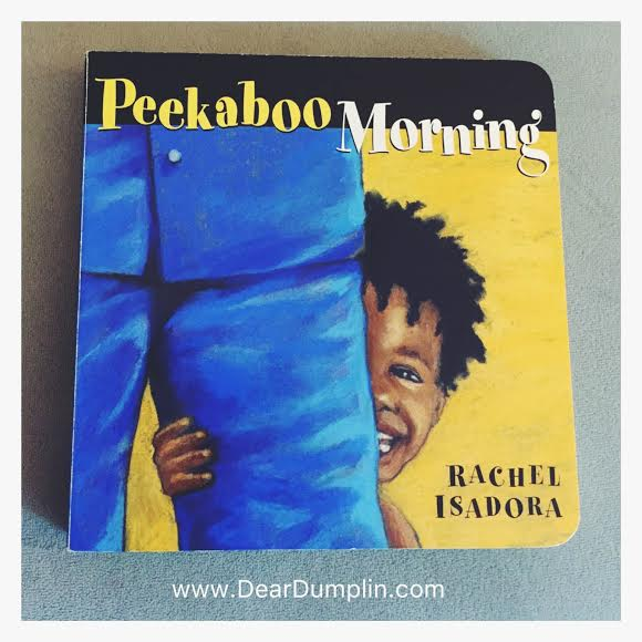 Peekaboo Morning by Rachel Isadora Book Cover