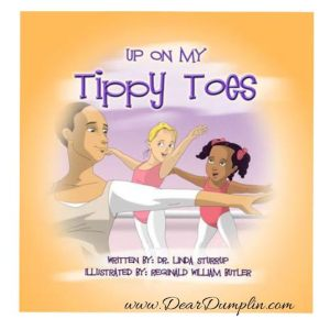 Up on My Tippy Toes Children's Book Review