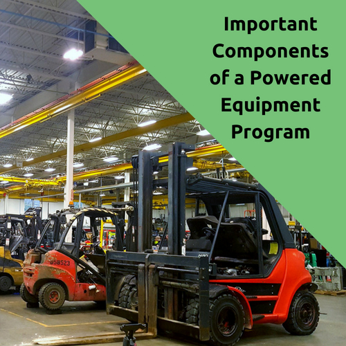 Important Components of a Powered Equipment Program