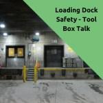 loading dock safety toolbox talk