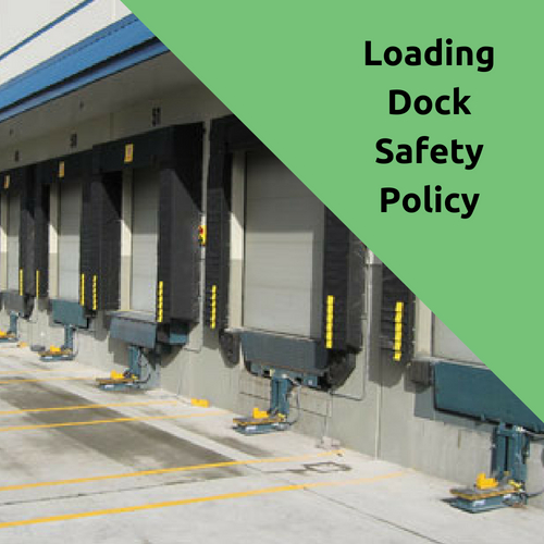 Loading Dock Safety Policy