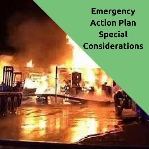 Emergency Action Plan Special Considerations