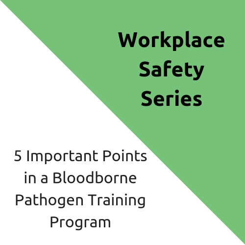 5 Important Points in a Bloodborne Pathogen Training Program