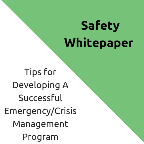 Tips for Developing A Successful Emergency/Crisis Management Program