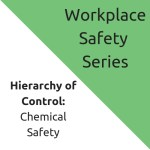 Hierarchy of Control: Chemical Safety