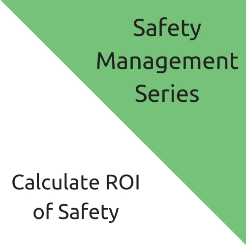 Calculate ROI of Safety