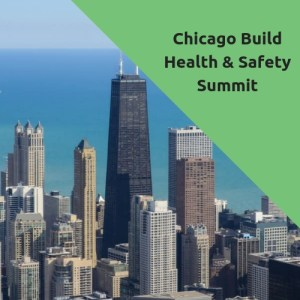 Chicago Build Safety & Health Summit @ McCormick Place