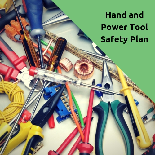 Hand and Power Tool Safety Plan