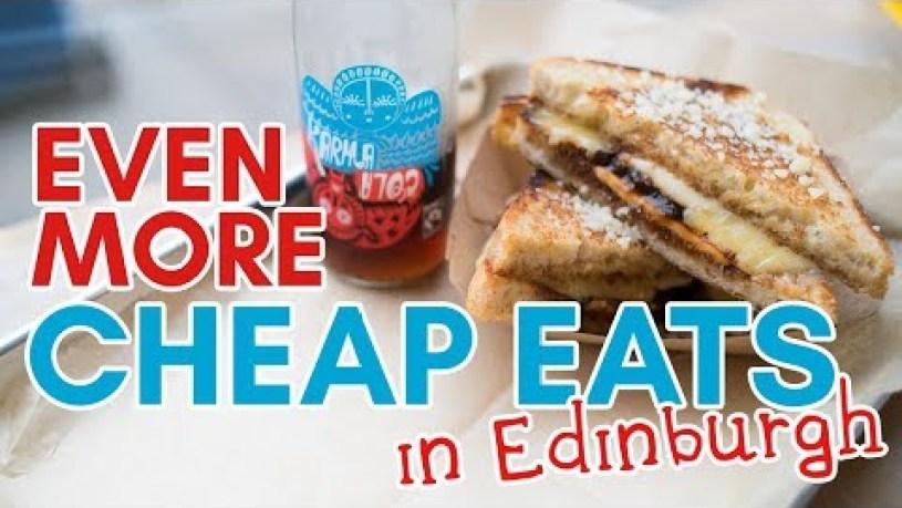 More CHEAP EATS in Edinburgh! (Veggie friendly!)