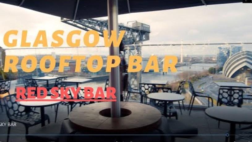 Best Restaurants in Glasgow Rooftop Bar - Radisson Red Sky Bar #Glasgow #visitglasgow
