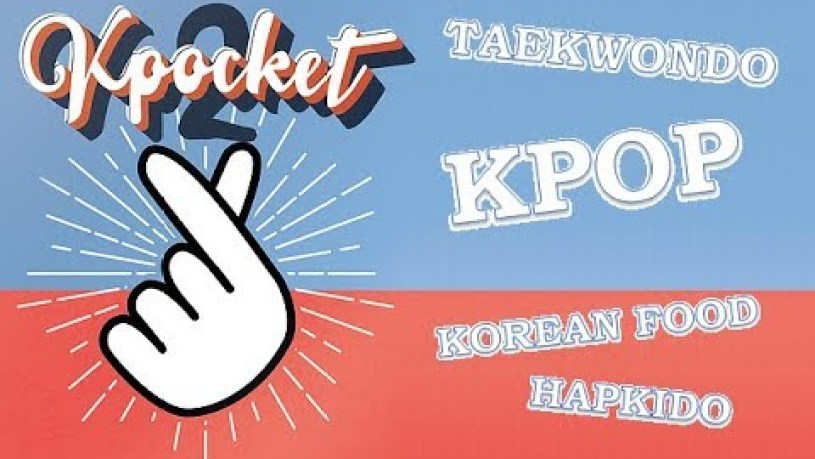 KPOCKET STRASBOURG : Kpop, Taekwondo, Korean Food, Hapkido...