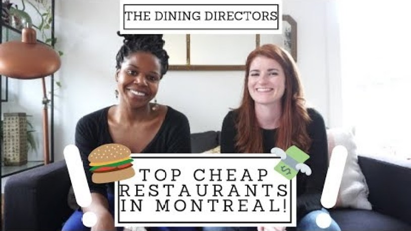 BEST CHEAP RESTAURANTS IN MONTREAL ⎥The Dining Directors