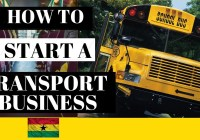 How To Start A Vehicle Transport Business In Ghana