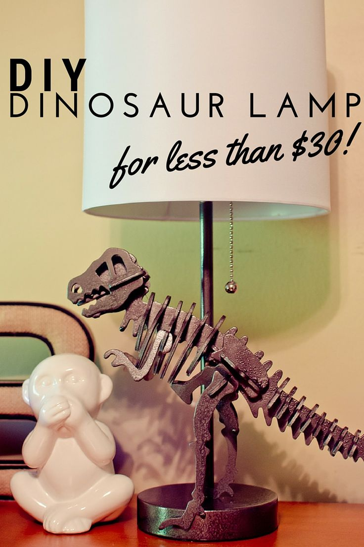 DIY Dinosaur lamp for less than $30