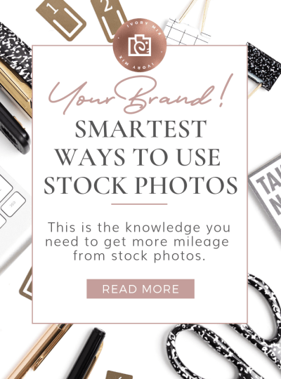 The Smartest Ways to Pair Stock Photos With Your Brand