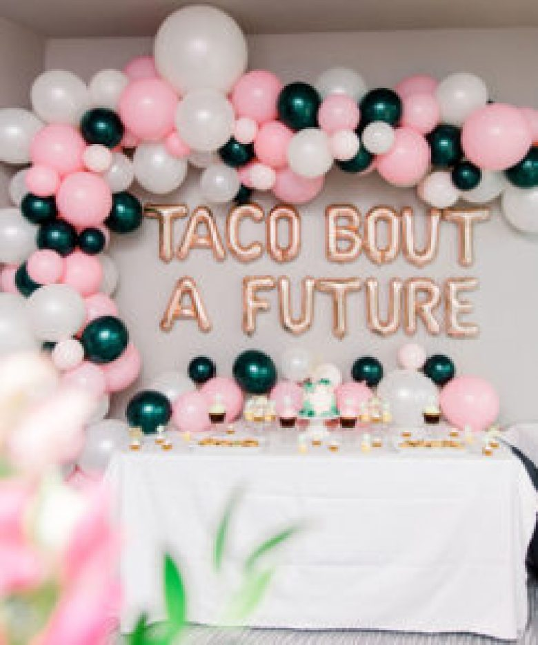 Taco Bout A Future Balloon Backdrop with balloon arch