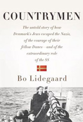 Countrymen: The Untold Story of How Denmark's Jews Escaped the Nazis, of the Courage of Their Fellow Danes—and of the Extraordinary Role of the SS Bo Lidegaard