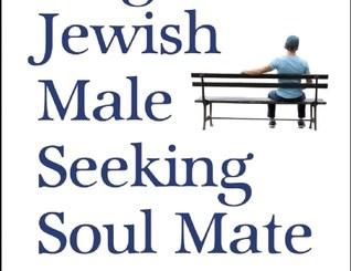 Single Jewish Male Seeking Soul Mate by Letty Cottin Pogrebin