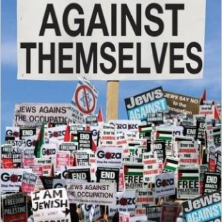 Jews Against Themselves by Edward Alexander