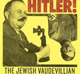 Hustling Hitler: The Jewish Vaudevillian Who Fooled the Führer by Walter Shapiro