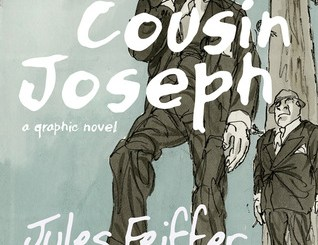 Cousin Joseph: A Graphic Novel by Jules Feiffer