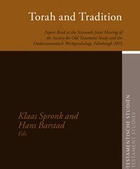 Torah and Tradition; edited by Klaas Spronk and Hans Barstad
