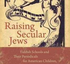 Raising Secular Jews by Naomi Prawer Kadar