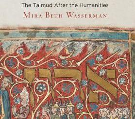Jews, Gentiles, and Other Animals: The Talmud After the Humanities by Mira Beth Wasserman