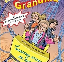 Roller-Coaster Grandma: The Amazing Story of Dr. Ruth by Ruth K. Westheimer
