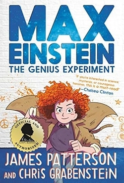 Max Einstein: The Genius Experiment by James Patterson and Chris Grabenstein
