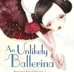 An Unlikely Ballerina by Krystyna Poray Goddu