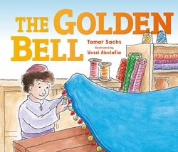 The Golden Bell by Tamar Sachs