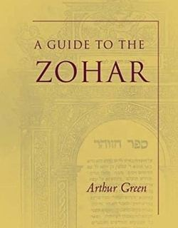 A Guide to the Zohar by Arthur Green
