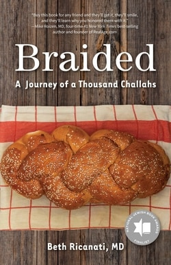 Braided: A Journey of A Thousand Challahs by Beth Ricanati