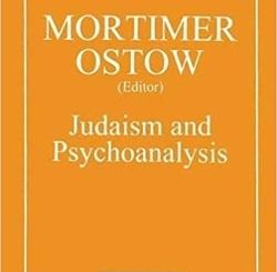Judaism and Psychoanalysis by Mortimer Ostow