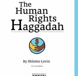 Human Rights Haggadah by Shlomo Levin