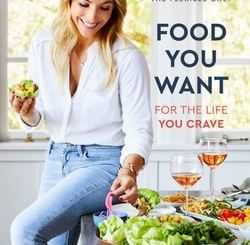 Food You Want: For the Life You Crave by Nealy Fis­ch­er