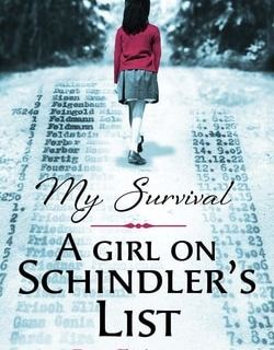 My Survival: A Girl on Schindler's List by Rina Finder, Joshua M. Greene