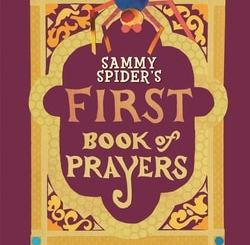 """""""Sammy Spider's First Book of Prayers"""" by Sylvia A. Rouss"""