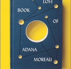 The Lost Book of Adana Moreau by Michael Zap­a­ta