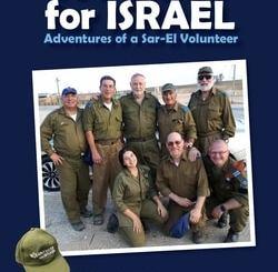 A Passion For Israel Adventures of a Sar-El Volunteer by Mark Werner