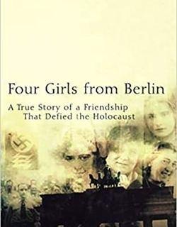 Four Girls From Berlin by Marianne Meyerhoff