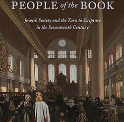 Amsterdam's People of the Book: Jewish Society and the Turn to Scripture in the Seventeenth Century by Benjamin E Fisher